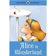 Alice in Wonderland by Carroll, Lewis; Collins, Joan (RTL); Garcia-Cortes, Ester, 9781409311232