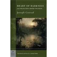 Heart of Darkness and Selected Short Fiction (Barnes & Noble Classics Series) by Conrad, Joseph; Matin, A. Michael; Matin, A. Michael, 9781593081232