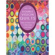 Double Vision Quilts by Smith, Louisa L., 9781617451232
