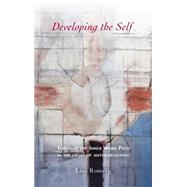 Developing the Self: Through the Inner Work Path in the Light of Anthroposophy by Romero, Lisa, 9781621481232