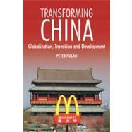 Transforming China by Nolan, Peter, 9781843311232