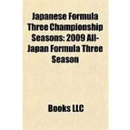 Japanese Formula Three Championship Seasons : 2009 All-Japan Formula Three Season by , 9781156311233