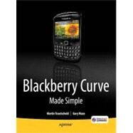 Blackberry Curve Made Simple: For the Blackberry Curve 8520,8530,and 8500 Series by Trautschold, Martin, 9781430231233