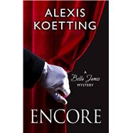 Encore by Koetting, Alexis, 9781432831233