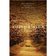 Compulsion by Boone, Martina, 9781481411233
