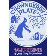 The Crown Derby Plate by Seth; Bowen, Marjorie, 9781771961233