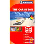 Michelin Must Sees the Caribbean by Michelin Travel Publications, 9782067111233