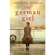 The German Girl by Correa, Armando Lucas; Caistor, Nick, 9781501121234