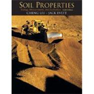 Soil Properties Testing, Measurement, and Evaluation by Liu, Cheng; Evett, Jack, Ph.D., 9780136141235