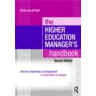 The Higher Education Manager's Handbook: Effective Leadership and Management in Universities and Colleges by Mccaffery; Peter, 9780415471237