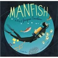 Manfish by Berne, Jennifer; Puybaret, Éric, 9781452141237