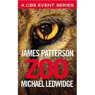 Zoo by Patterson, James; Ledwidge, Michael, 9781455591237