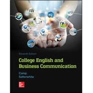 College English and Business Communication by Camp, Sue; Satterwhite, Marilyn, 9781260141238