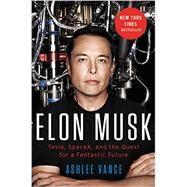 Elon Musk by Vance, Ashlee, 9780062301239