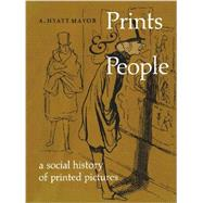Prints and People by Mayor, A. Hyatt, 9780300201239