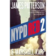 Nypd Red 2 by Patterson, James; Karp, Marshall, 9780316211239