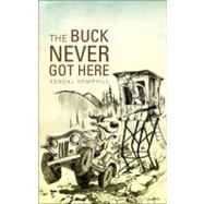 The Buck Never Got Here at Biggerbooks.com