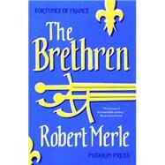 The Brethren by Merle, Robert; Kline, T. Jefferson, 9781782271239