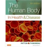 The Human Body in Health and Disease by Patton, Kevin T., 9780323101240