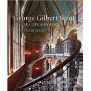 Gothic for the Steam Age by Stamp, Gavin, 9781781311240