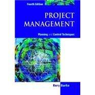 Project Management: Planning & Control Techniques by Burke, Rory, 9780470851241