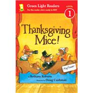 Thanksgiving Mice! by Roberts, Bethany; Cushman, Doug, 9780544341241