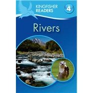 Kingfisher Readers L4: Rivers by Llewellyn, Claire; Feldman, Thea, 9780753471241