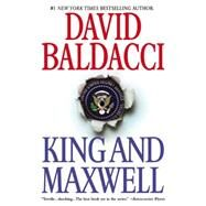 King and Maxwell by Baldacci, David, 9781455521241