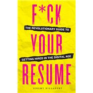 F*ck Your Resume by Sonoma Press, 9781943451241