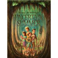 Uncertain Summer by Anderson, Jessica Lee; Crosby, Jeff, 9781944821241