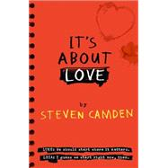 It's About Love by Camden, Steven, 9780007511242