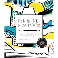 The Pen & Ink Playbook by Montiel, Ana, 9781631591242