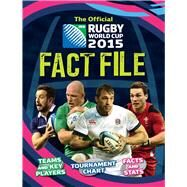 The Official IRB Rugby World Cup 2015 Fact File by Gifford, Clive, 9781783121243