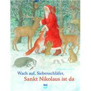 Wach Auf Siebenschläfer, Sankt Nikolaus Ist Da by Schmid, Eleonore, 9783314101243