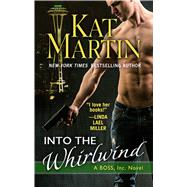Into the Whirlwind by Martin, Kat, 9781410491244