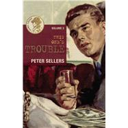 This One's Trouble by Sellers, Peter, 9781771611244