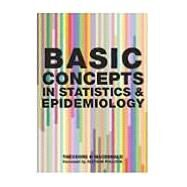 Basic Concepts in Statistics and Epidemiology by MacDonald,Theodore H., 9781846191244