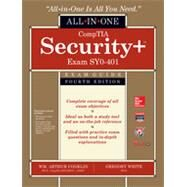 CompTIA Security+ All-in-One Exam Guide, Fourth Edition (Exam SY0-401) by Conklin, Wm. Arthur; White, Greg; Williams, Dwayne; Cothren, Chuck; Davis, Roger, 9780071841245