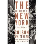 The Colossus of New York 9781400031245N