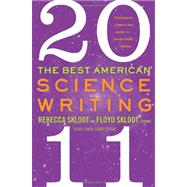 The Best American Science Writing 2011 by Skloot, Rebecca; Skloot, Floyd, 9780062091246
