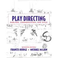 Play Directing: Analysis, Communication, and Style by Hodge; Francis, 9780205571246