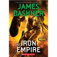 The Iron Empire (Infinity Ring, Book 7) by Dashner, James, 9780545901246
