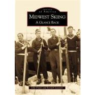 Midwest Skiing : A Glance Back
