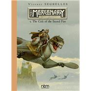 The Mercenary the Definitive Editions 1 by Segrelles, Vicente, 9781681121246