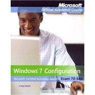 Windows 7 Configuration: Exam 70-680 by Zacker, Craig, 9780470891247
