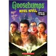 Goosebumps The Movie: The Movie Novel by Unknown, 9780545821247