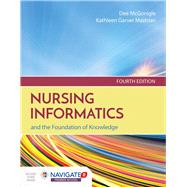 Nursing Inform & Found of Knowledge + Navigate 2 Advantage Access Code by Mcgonigle, Dee, 9781284121247