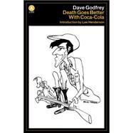 Death Goes Better With Coca-Cola by Godfrey, Dave, 9781487001247