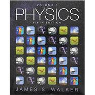 Physics Volume 1 by Walker, James S., 9780134031248