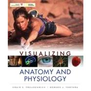 Visualizing Anatomy & Physiology by Craig Freudenrich; Gerard J. Tortora (Bergen Community College), 9780470491249